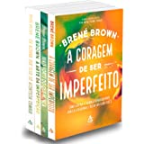 A Coragem de Ser Imperfeito - Kit Com 4 Livros