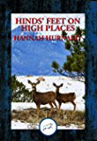 Hinds' feet on High Places: Complete and Unabridged
