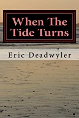 When The Tide Turns: Almost Everything You Need To Know About Red Tides and Other Harmful Algal Blooms Kindle Edition