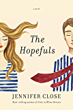 The Hopefuls: A novel