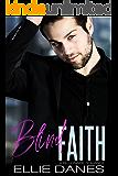 Blind Faith: A Billionaire Romance (English Edition)