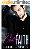 Blind Faith: A Billionaire Romance