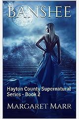 Banshee: Hayton County Supernatural Series - Book 2 Kindle Edition