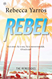 Rebel: The Renegades - deel 3