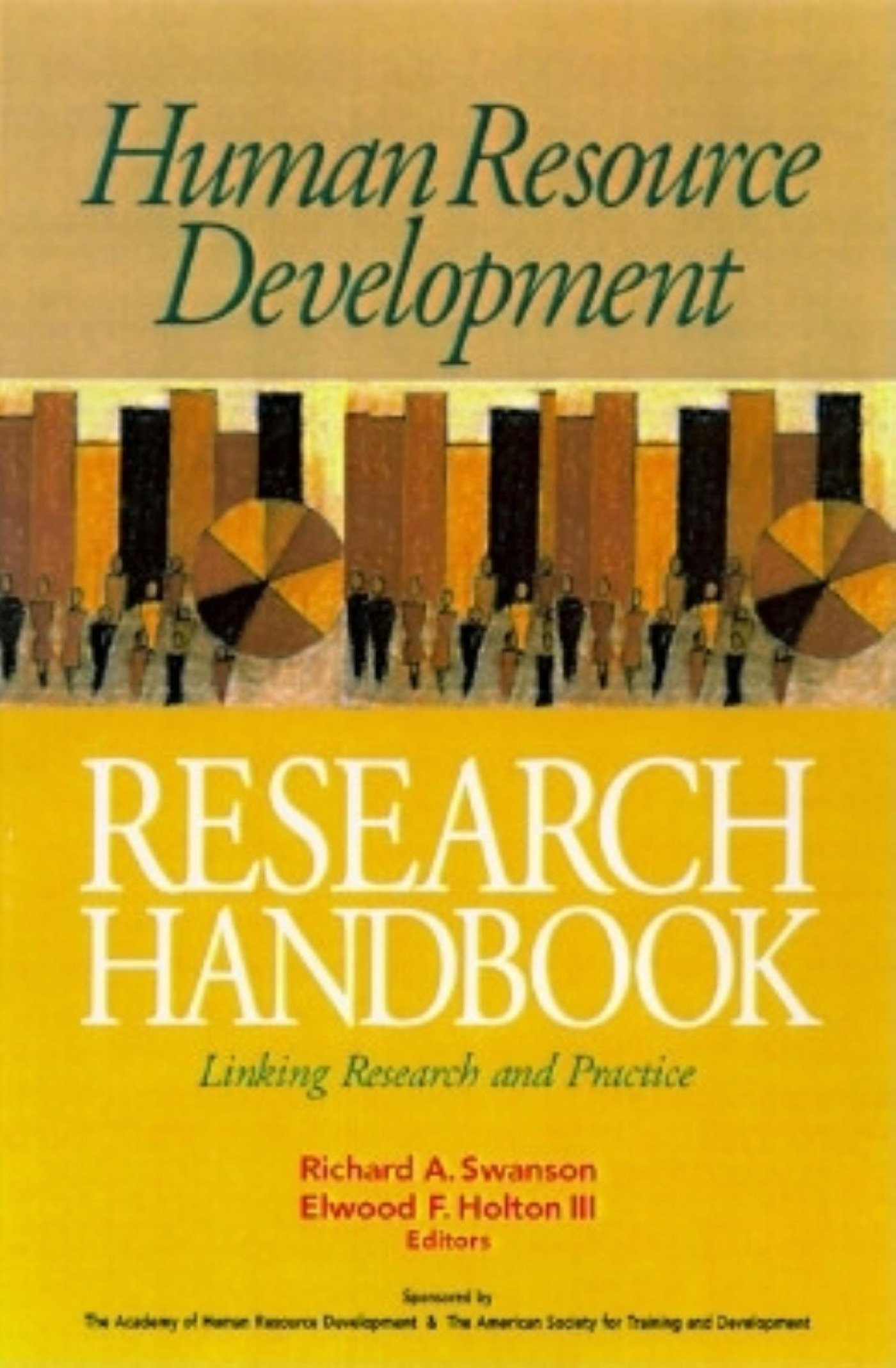 Human Resource Development Research Handbook: Linking Research and Practice (The Berrett-Koehler Organizational Performance Series)