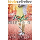The Perfect Billionaire: A Small Town Contemporary Clean Romance (Cooper's Cove Book 2)
