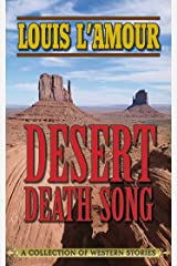 Desert Death-Song: A Collection of Western Stories Kindle Edition