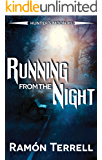 Running from the Night: Hunter's Moon: (Volume 1)