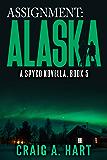 Assignment: Alaska (A SpyCo Novella Book 5)