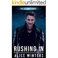 Rushing In (Ace's Wild Book 3)