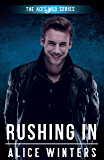 Rushing In (Ace's Wild Book 3) (English Edition)