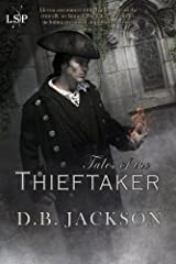 Tales of the Thieftaker (The Thieftaker Chronicles) Kindle Edition