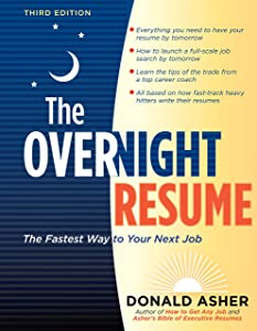 The Overnight Resume, 3rd Edition: The Fastest Way to Your Next Job (Overnight Resume: The Fastest Way to Your Next Job)