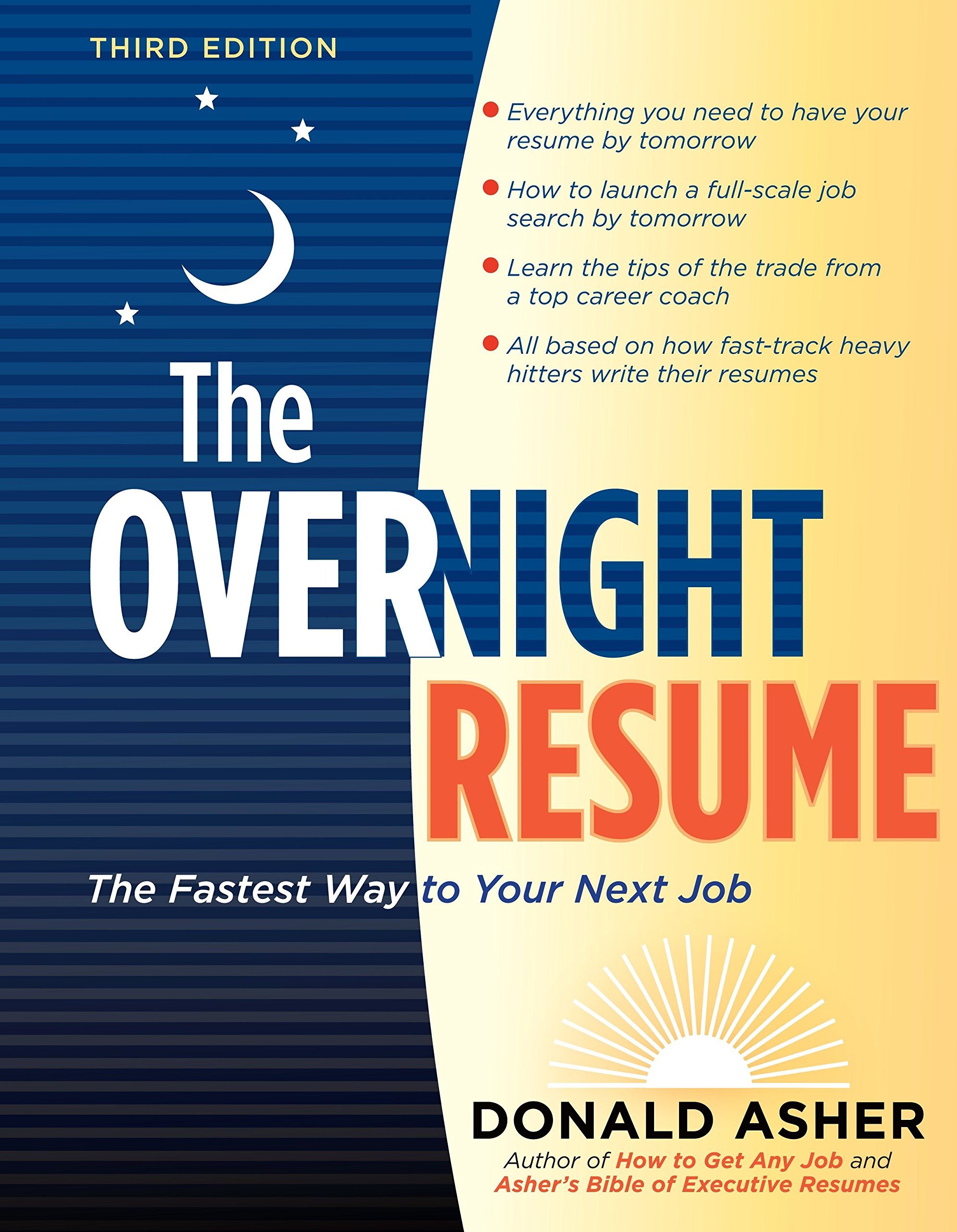 The Overnight Resume 3rd Edition Fastest Way To Your Next Job