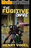 The Fugitive Snare (Matt & Michelle Book 3)