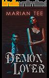 Demon Lover: Fated Mates Romance and Urban Fantasy (Supernatural Alphas)