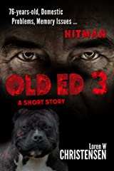 OLD ED 3: A Short Story Kindle Edition