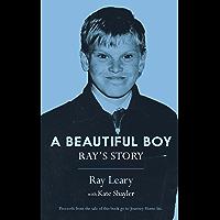 A Beautiful Boy: Ray's Story