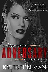 Adversary (Centrifuge Duet Book 3) Kindle Edition