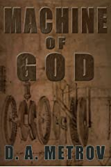 Machine of God (A Leonardo da Vinci Steampunk Fantasy Novel Book 1) Kindle Edition