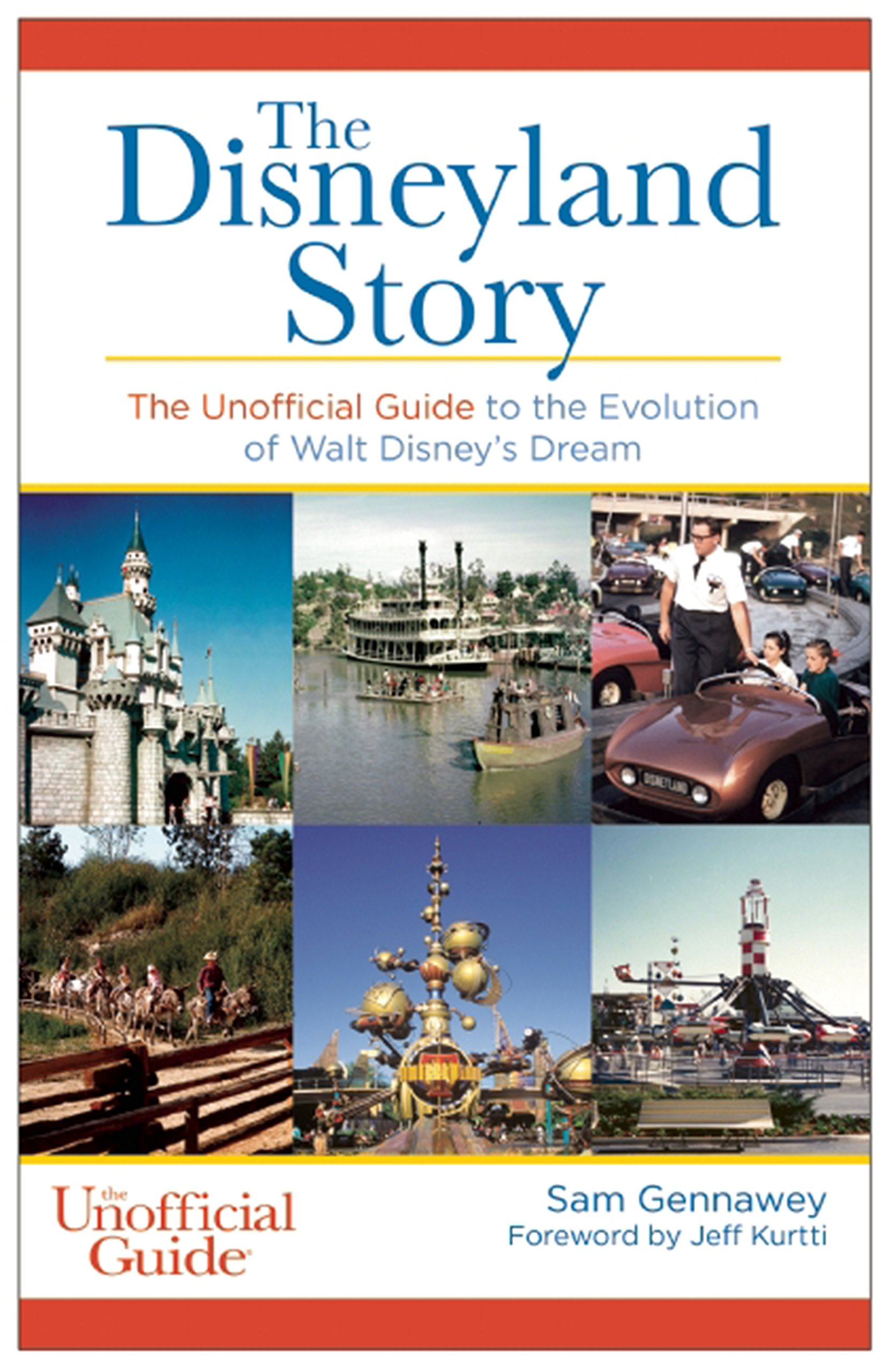 The Disneyland Story The Unofficial Guide To The Evolution