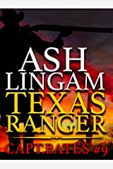 Texas Ranger 9: Western Fiction Adventure (Capt. Bates) Kindle Edition