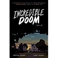 Incredible Doom (Incredible Doom, 1)