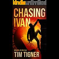 Chasing Ivan: (Kyle Achilles, Prequel Novella)