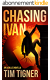 Chasing Ivan (Kyle Achilles Book 0) (English Edition)