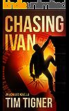Chasing Ivan: (Kyle Achilles, Prequel Novella) (English Edition)