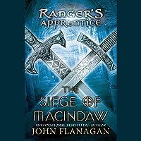 The Siege of Macindaw: Ranger's Apprentice