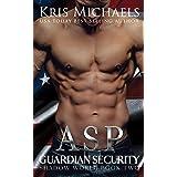 Asp (Guardian Security Shadow World Book 2)