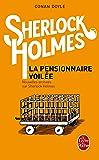 Nouvelles archives sur Sherlock Holmes : La pensionnaire voilée