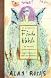 El Diario De Frida Kahlo / The Diary of Frida Kahlo: Un intimo autorretrato / An Intimate Self-portrait (Spanish Edition)