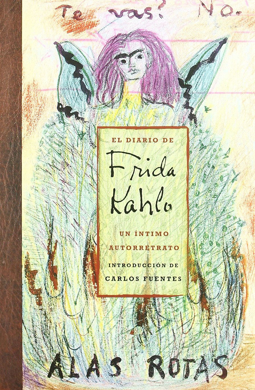 El Diario De Frida Kahlo / The Diary of Frida Kahlo: Un intimo ...