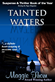 Tainted Waters: a Suspense/Thriller Novel