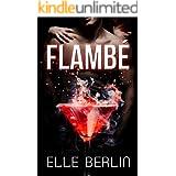 Flambé: An Enemies-to-Lovers Romantic Comedy (Flambé Series Book 1)