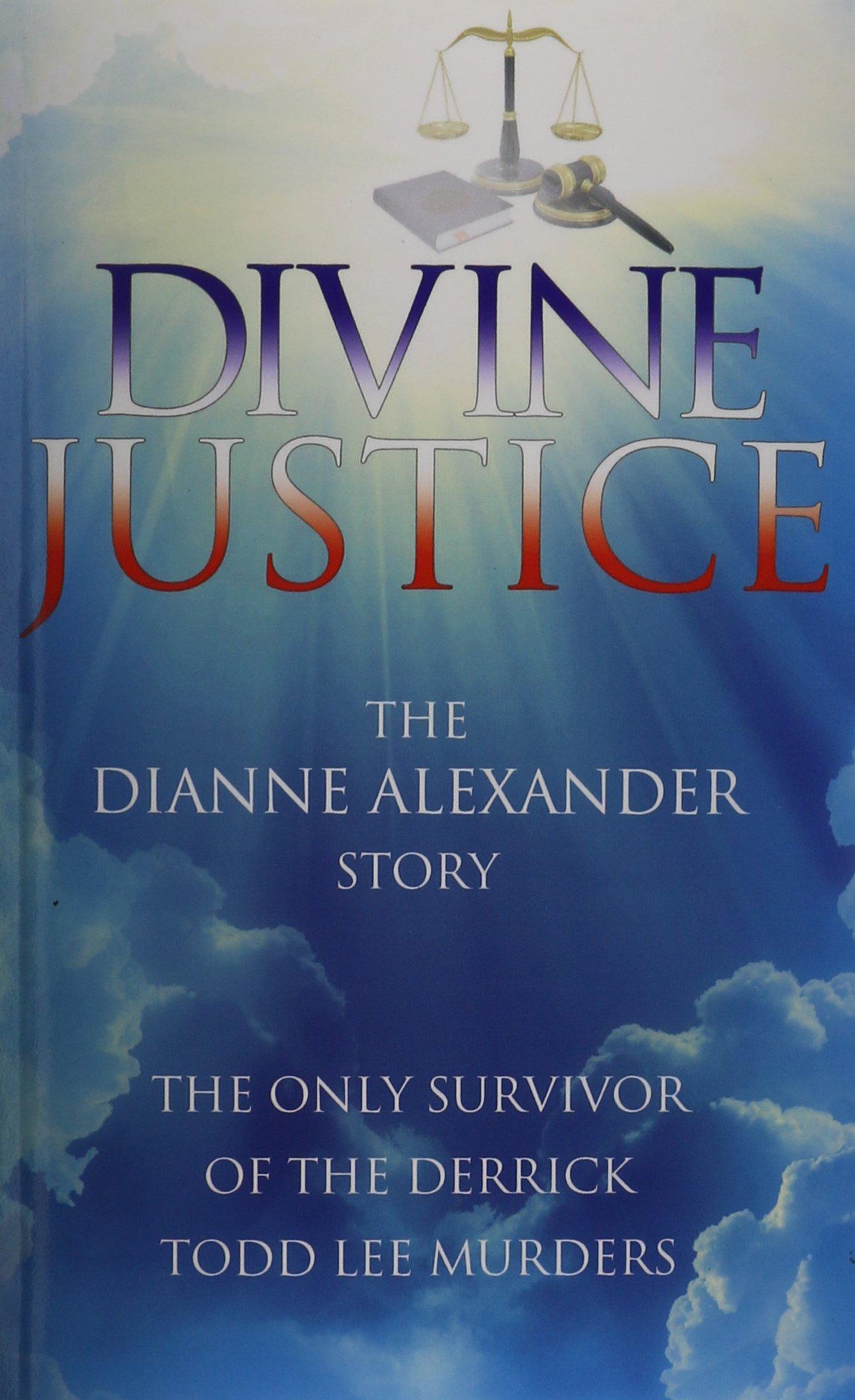 Divine Justice: The Dianne Alexander Story