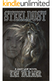 STEELDUST (Bone & Loraine Book 1)