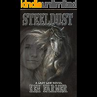 STEELDUST (Bone & Loraine Book 1) book cover