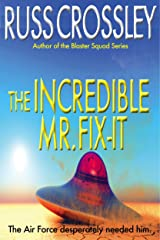 The Incredible Mr. Fix-It Kindle Edition