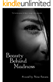 Beauty Behind Madness