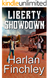 Liberty Showdown (The Legend of Boot Hill Book 2)