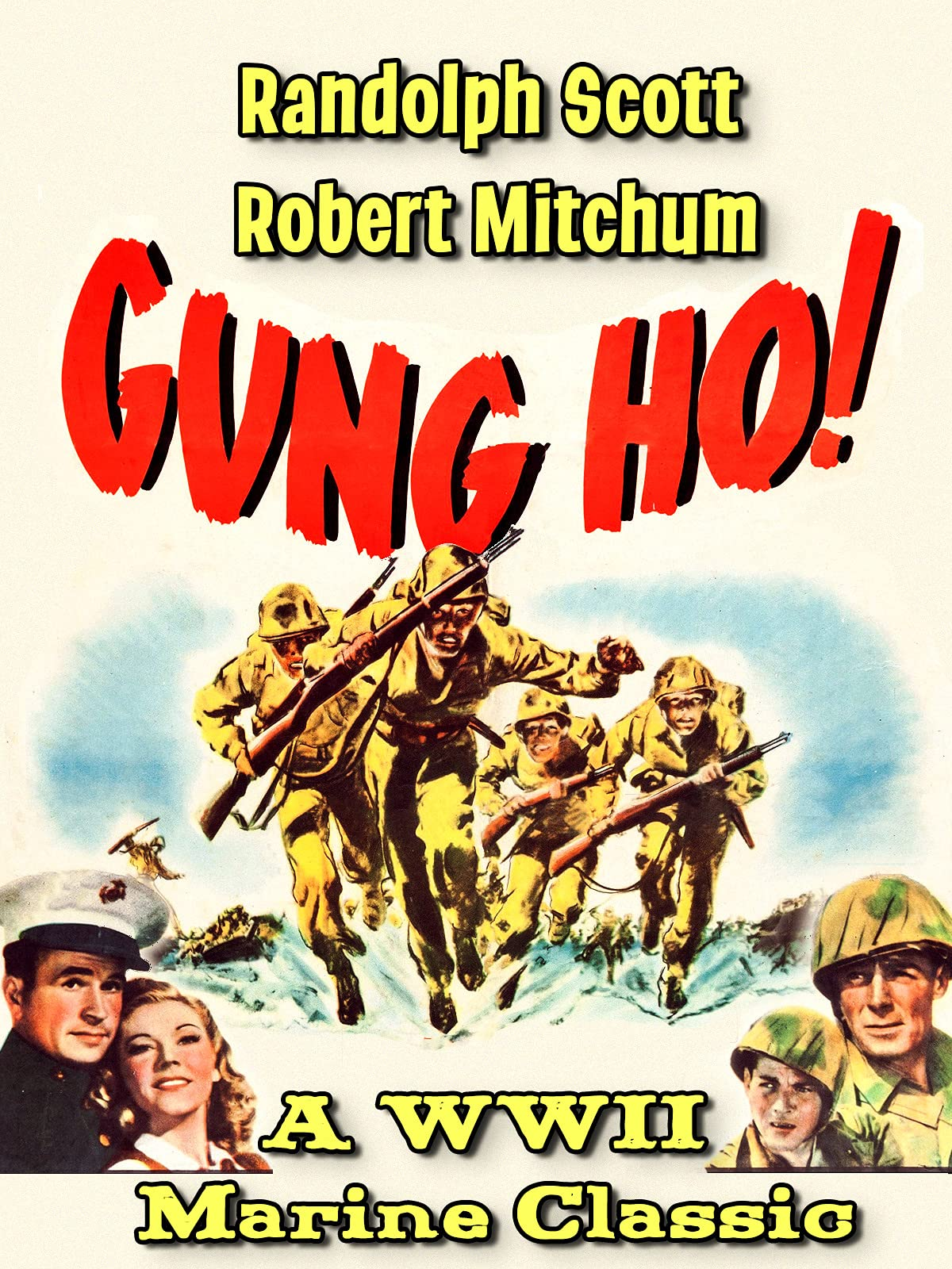 Randolph Scott & Robert Mitchum in Gung Ho! - A WWII Marine Classic