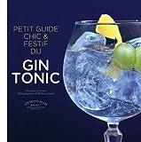 Le petit guide chic et festif du Gin & Tonic
