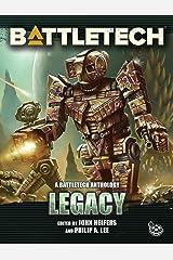 BattleTech: Legacy: A BattleTech Anthology Kindle Edition