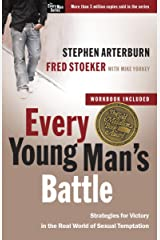 Every Young Man's Battle: Stategies for Victory in the Real World of Sexual Temptation (The Every Man Series) Kindle Edition