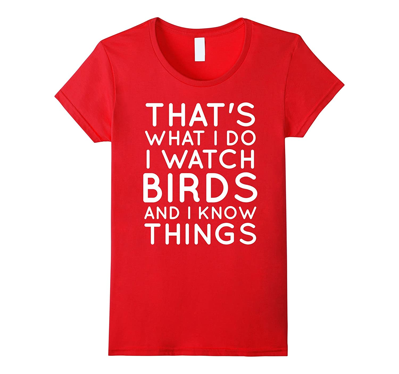 Bird Lover Birdwatcher Shirt for Men Women Kids Birth Day