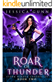 Roar of Thunder: Storm Warden Chronicles Book 2