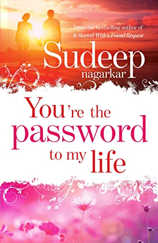 You�re the Password to My Life